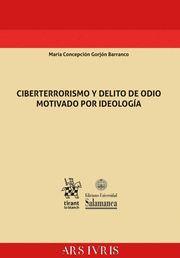 CIBERTERRORISMO Y DELITO DE ODIO MOTIVADO POR  IDEOLOGIA