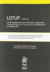 LOTUP LEY DE ORDENACIÓN DEL TERRITORIO, URBANISMO Y PAISAJE TRAS LA LEY 1/2019,