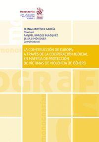 LA CONSTRUCCION DE EUROPA A TRAVES DE LA COOPERACION JUDICIAL EN