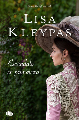 ESCÁNDALO EN PRIMAVERA (LAS WALLFLOWERS 4)