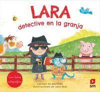 LARA, DETECTIVE EN LA GRANJA