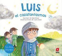 LUIS, EL CAZAFANTASMAS