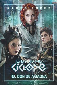 LEYENDA CICLOPE 1 EL DON DE ARIADNA