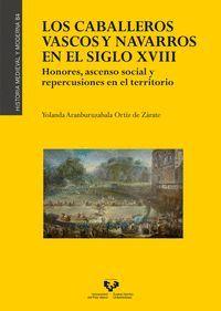 LOS CABALLEROS VASCOS Y NAVARROS EN EL SIGLO XVIII