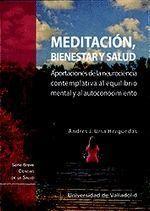 MEDITACION, BIENESTAR Y SALUD. APORTACIONES DE LA NEUROCIENCIA CO