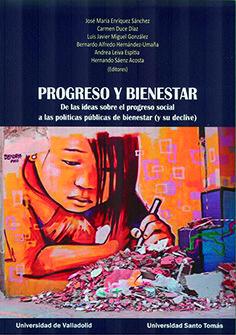 PROGRESO Y BIENESTAR. DE LAS IDEAS SOBRE EL PROGRESO SOCIAL A LAS POLÍTICAS PÚBL