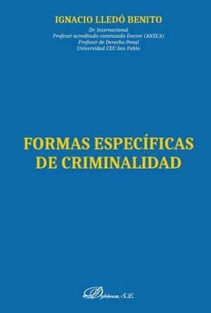 FORMAS ESPECÍFICAS DE CRIMINALIDAD