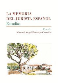 LA MEMORIA DEL JURISTA ESPAÑOL