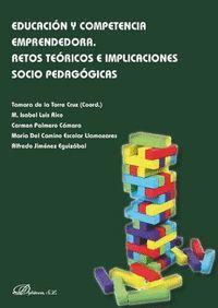 EDUCACIÓN Y COMPETENCIA EMPRENDEDORA. RETOS TEÓRICOS E IMPLICACIONES SOCIO PEDAG
