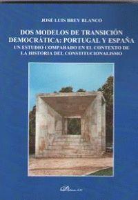 DOS MODELOS DE TRANSICION DEMOCRATICA: PORTUGAL Y ESPAÑA