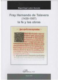 FRAY HERNANDO DE TALAVERA (1430-1507) LA FE Y LAS OBRAS
