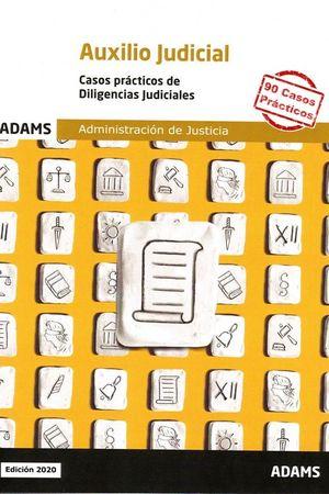 CASOS PRÁCTICOS DE DILIGENCIAS JUDICIALES 2020