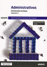 ADMINISTRATIVOS TEMARIO 1 2019 PROMOCION INTERNA ADMINISTRACION ESTADO