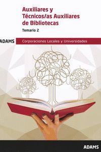 TEMARIO 2 AUXILIAR-TÉCNICO AUXILIAR BIBLIOTECAS 2019