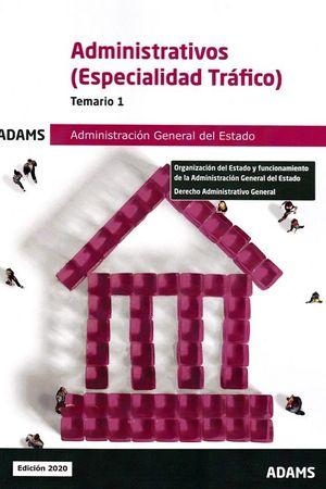 T1 ADMINISTRATIVOS (ESPECIALIDAD TRAFICO) ADMINISTRACION GENERAL DEL ESTADO