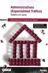 ADMINISTRATIVOS - TEMARIO 2 ( ESPECIALIDAD TRAFICO) 2020