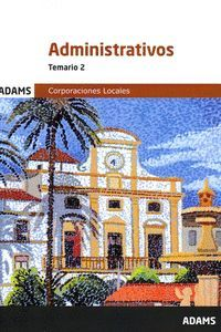 ADMINISTRATIVOS TEMARIO 2 (CORPORACIONES LOCALES 2020)
