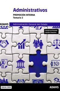 ADMINISTRATIVOS TEMARIO 2 PROMOCION INTERNA (ADMINISTRACION GENERAL ESTADO 2020)