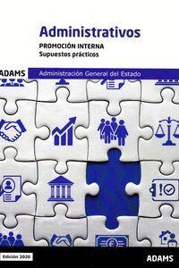 ADMINISTRATIVOS (PROM.INTERNA) - SUPUESTOS PRACTICOS