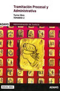 TRAMITACION PROCESAL Y ADMINISTRATIVA - TURNO LIBRE ( TEMARIO 2)