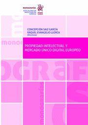 PROPIEDAD INTELECTUAL Y MERCADO ÚNICO DIGITAL EUROPEO.