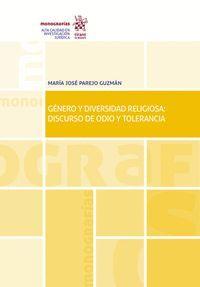 GENERO Y DIVERSIDAD RELIGIOSA: DISCURSO DE ODIO Y TOLOERANCIA