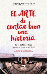 EL ARTE DE CONTAR BIEN UNA HISTORIA