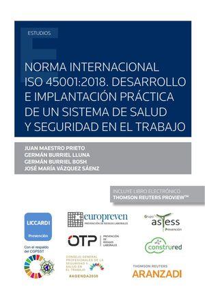 NORMA INTERNACIONAL ISO 45001:2018. DESARROLLO E IMPLANTACIÓN PRÁCTICA DE UN SIS