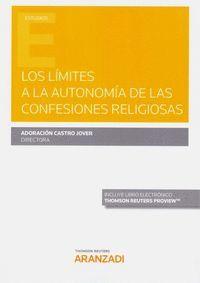 LOS LÍMITES A LA AUTONOMÍA DE LAS CONFESIONES RELIGIOSAS (PAPEL + E-BOOK)
