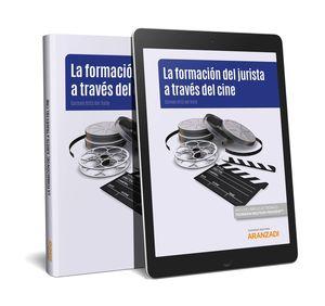 LA FORMACIÓN DEL JURISTA A TRAVÉS DEL CINE (PAPEL + E-BOOK)