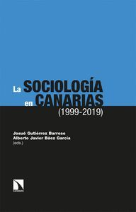LA SOCIOLOGÍA EN CANARIAS (1999-2019)