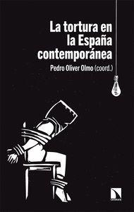 LA TORTURA EN LA ESPAÑA CONTEMPORANEA