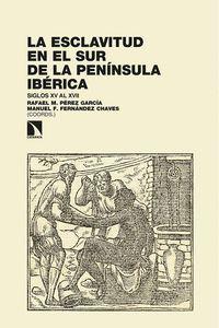 LA ESCLAVITUD EN EL SUR DE LA PENÍNSULA IBÉRICA