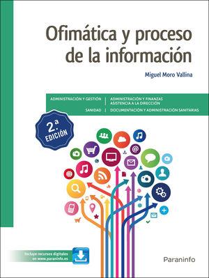 OFIMÁTICA Y PROCESO DE LA INFORMACIÓN 2.ª EDICIÓN 2021