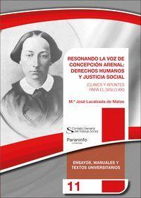 RESONANDO LA VOZ DE CONCEPCIÓN ARENAL: DERECHOS HUMANOS Y JUSTICIA SOCIAL
