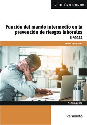 FUNCIÓN DEL MANDO INTERMEDIO EN LA PREVENCIÓN DE RIESGOS LABORALES