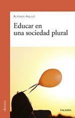EDUCAR EN UNA SOCIEDAD PLURAL