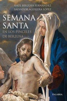 SEMANA SANTA EN LOS PINCELES DE BERZOSA