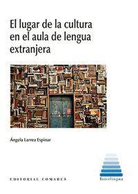 LUGAR DE LA CULTURA EN EL AULA DE LENGUA EXTRANJERA