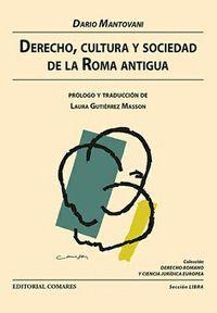 DERECHO CULTURA Y SOCIEDAD DE LA ANTIGUA ROMA