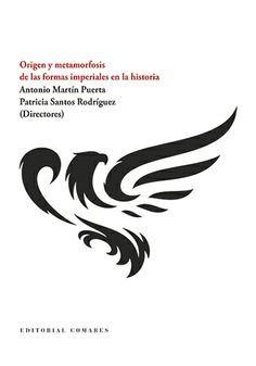 ORIGEN Y METAMORFOSIS DE LAS FORMAS IMPERIALES EN