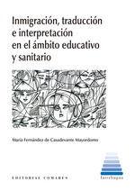 INMIGRACIÓN Y TRADUCCIÓN EN EL ÁMBITO EDUCATIVO Y