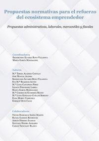 PROPUESTAS NORMATIVAS PARA EL REFUERZO DEL ECOSISTEMA EMPRENDEDOR