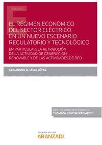 REGIMEN ECONOMICO DEL SECTOR ELECTRICO NUEVO ESCENARIO REGU