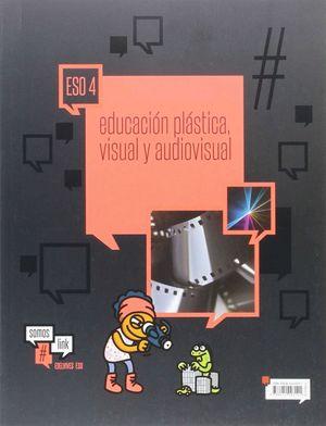 EDUCACIÓN PLÁSTICA, VISUAL Y AUDIOVISUAL-4º ESO