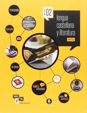 LENGUA CASTELLANA Y LITERATURA- TEORÍA Y PRÁCTICA- 2º BACH.
