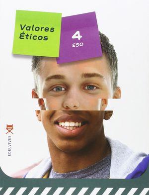 VALORES ÉTICOS 4 º ESO