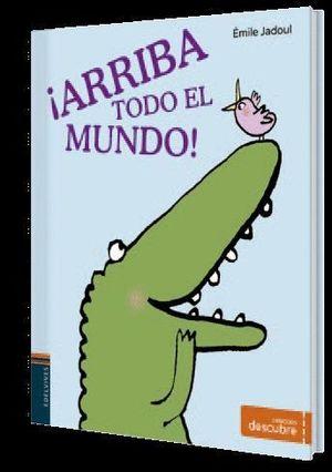 ARRIBA TODO EL MUNDO!