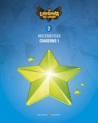 MATEMÁTICAS 2 EP CUADERNO 1 PROYECTO: LA LEYENDA DEL LEGADO