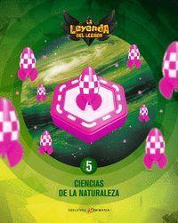 PROYECTO: LA LEYENDA DEL LEGADO. CIENCIAS DE LA NATURALEZA 5
